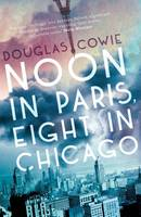 Noon in Paris, Eight in Chicago