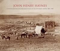 John Henry Haynes: A Photographer and...