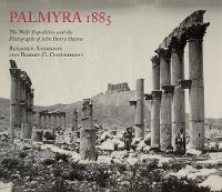 Palmyra 1885: The Wolfe Expedition ...
