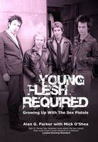 Young Flesh Required: Growing Up with...