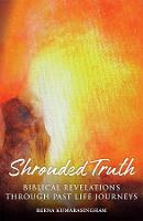 Shrouded Truth: Biblical Revelations...