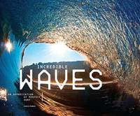 Incredible Waves: An Appreciation of...