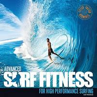 Advanced Surf Fitness for High...