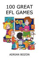 100 Great EFL Games: Exciting ...