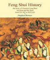 Feng Shui History: The Story of...