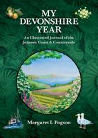 My Devonshire Year: An Illustrated...
