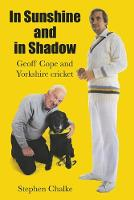 In Sunshine and in Shadow: Geoff Cope...