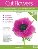 Cut Flowers: A Practical Guide to...