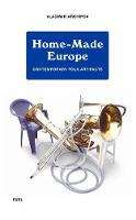 Home-Made Europe: Contemporary Folk...