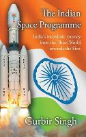 The Indian Space Programme: India's...