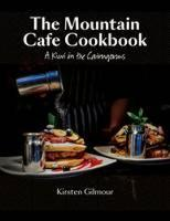 The Mountain Cafe Cookbook: A Kiwi in...