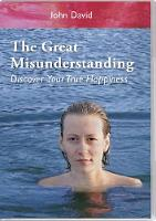 The Great Misunderstanding: Discover...