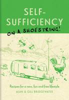 Self-sufficiency on a Shoestring