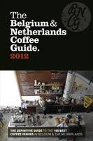The Belgium & Netherlands Coffee...
