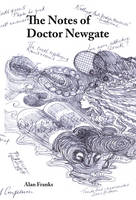 The Notes of Doctor Newgate