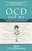 OCD and Me: My Unconventional Journey...