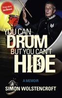 You Can Drum but You Can't Hide
