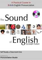The Sound of English: A Practical...