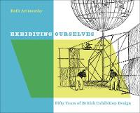 Exhibiting Ourselves: Fifty Years of...