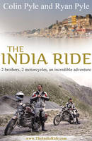 India Ride: Two Brothers, Two...