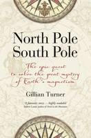 North Pole, South Pole: The Epic ...