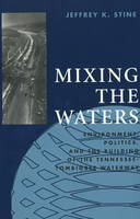 Mixing the Waters: Environment,...
