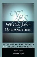 Yes We Can Love One Another!:...
