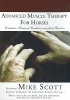 Advanced Muscle Therapy for Horses:...