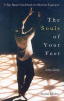 The Souls of Your Feet: A Tap Dance...