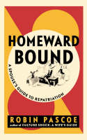 Homeward Bound: A Spouse's Guide to...