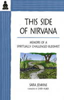 This Side of Nirvana: Memoirs of a...