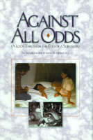 Against All Odds: A Look Through the...