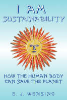 I Am Sustainability: How The Human...