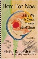 Here for Now: Living Well with Cancer...