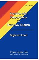 Practice with Prepositions in ...