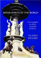 Water Spirits of the World - from...