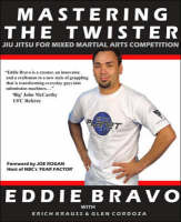 Mastering the Twister: Jiu-Jitsu for...