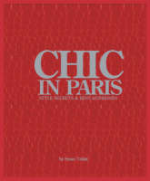 Chic in Paris: Style Secrets and Best...