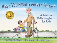 Have You Filled a Bucket Today?: A...
