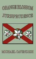 Orange Blossom Jurisprudence