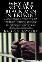 Why Are So Many Black Men In Prison?