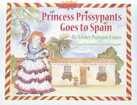 Princess Prissypants Goes to Spain
