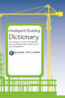 Intelligent Building Dictionary:...