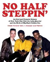 No Half Steppin': An Oral and...