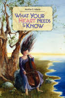 What Your Heart Needs to Know