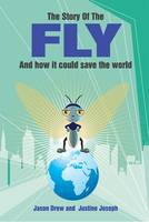 The Story of the Fly: And How it ...