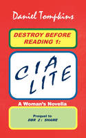 DESTROY BEFORE READING 1: CIA LITE --...