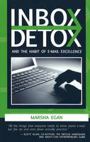 Inbox Detox: and the Habit of e-mail...