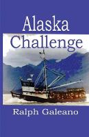 Alaska Challenge: Chronicles of an...