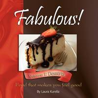 Fabulous! Food that makes you feel...